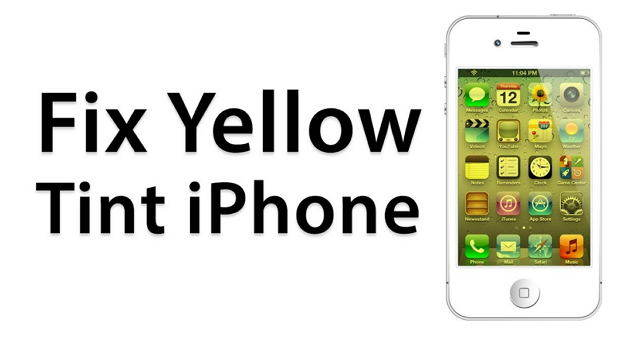 fix a yellow tinted screen on iphone 5